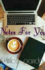 Notes For You { Z.M } by littlee_panda