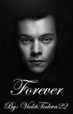 Forever | H.S. by VioletTodeva22