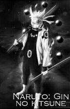Naruto: Gin no Kitsune by Ace_124