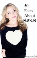 50 Facts About Brynn  by dancemomfacts