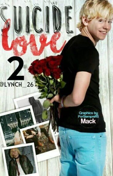 Suicide Love II (Ross Lynch y tu)