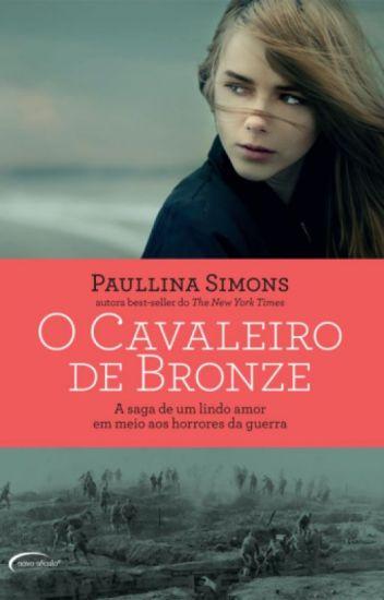 O Cavaleiro de Bronze Livro I