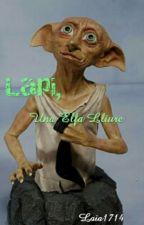 Lapi, Una Elfa Lliure! by LaiaWeasley