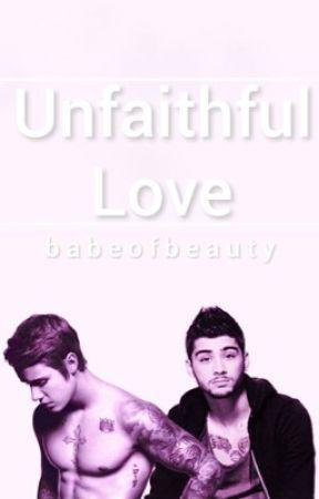 Unfaithful Love || Zustin by babeofbeauty