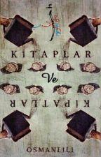 Kitaplar Ve Kipatlar by osmanliadabi