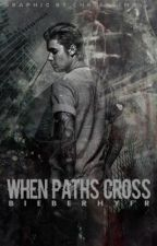 When paths cross - Justin Bieber AU  (Wattys2016) by spaceblackv