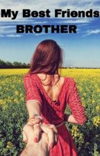 My Best Friends Brother // Shawn Mendes Fan Fiction  by amorxshaylor