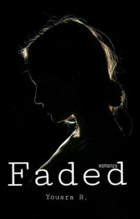 Faded by baciami2015