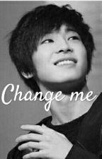Change me // Wonwoo  by SkyKitko