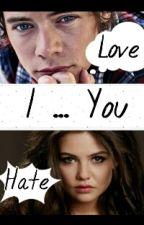 I love/hate You |H.S| by zmierzchmylove