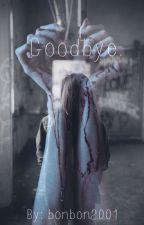 Goodbye. by bonbon2001