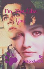 I'm Not Like You~~ Derek Hales Little Sister, Teen Wolf Fanfiction by victorchild03
