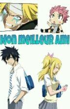 Fairy Tail : Mon Meilleur Ami  by _Fan_De_Mangas_
