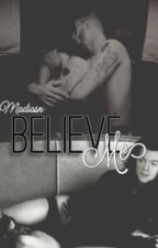 Believe Me! -zarry  by Fx1994fh
