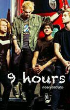 9 hours [l.h./5SOS] by nereisnerea