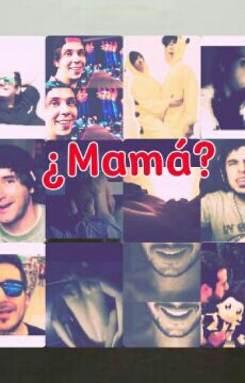 ¿Mamá?- YouTubers Y Tú Hot One-Shot