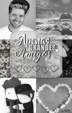 L3ddy- Apenas Grandes Amigos by _nossandy