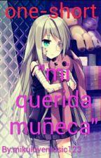 Mi Querida Muñeca(Kanato Sakamaki Y Tu) by Mizuki_Natsumezaka