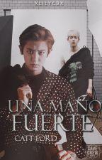 Una Mano Fuerte [ChanBaek] by DoyoungPedorro