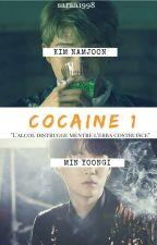 $ COCAINE 1 $《Namjoon/Min Yoongi》FF HET by saraa1998
