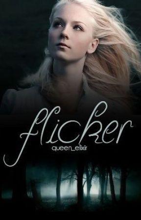 Flicker by Queen_Elixir