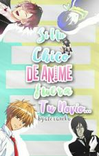 Si Un Chico De Anime Fuera Tu Novio... by -Alexa_NEKO-