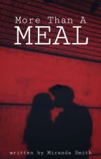 More Than A Meal: A Vampire Romance by Octopus_Uprising