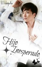 Hijo Inesperado  by elfchiquilla