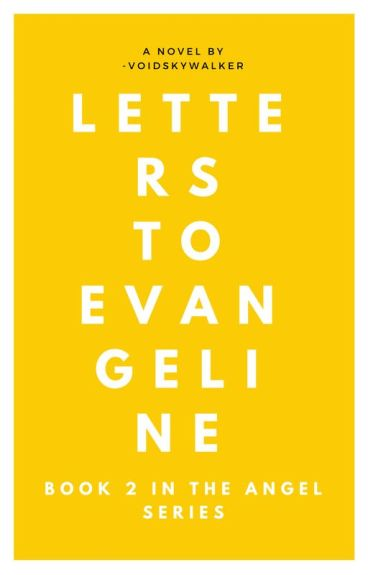 Letters to Evangeline [1.5]
