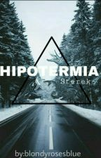 Hipotermia-Sterek-OS by blondydominguez