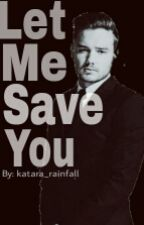 Let Me Save You (A One Direction Vampire AU) by Katara_Rainfall