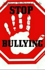 Against Bullying Club by AceOfHorrors