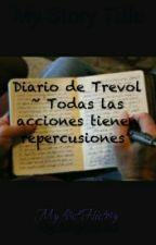 Diario de Trevol by MiGoTo30
