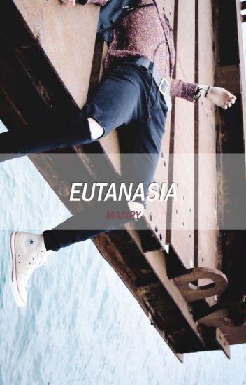 EUTANASIA | Yoonkook.