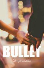 Bullet by SimplyxJess