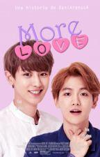 MORE LOVE (chanbaek) by DaniArenas4