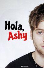 Hola, ashy | Lashton by paazzxx