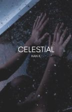 CELESTIAL by tea-biscuits