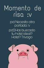 Momento De Risa :v by Mica525