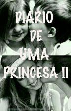 Diário De Uma Princesa II by mihgrey