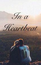 In a Heartbeat by XxWild_ChildxX