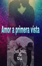 Amor A Primera Vista ( Jack Frost & Tu) #FBAwards2017  by heidyjames