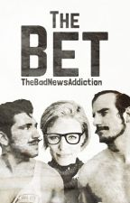 The Bet (WWE) [On Hold] by TheBadNewsAddiction
