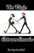 Un Viaje Extraordinario (KevEdd) by LeydaMttz1