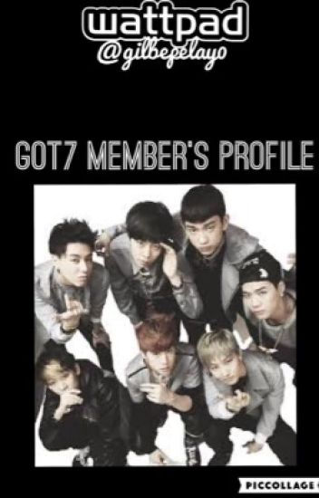 GOT7 members' profile - Dangsin-ui gongju - Wattpad