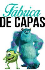 Fábrica De Capas by UmPoucoDeTudo1