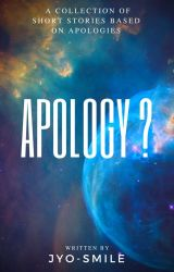 Apology ?  [ Short Stories √] by jyo-smile