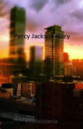 Percy Jackson story by Profwisteria