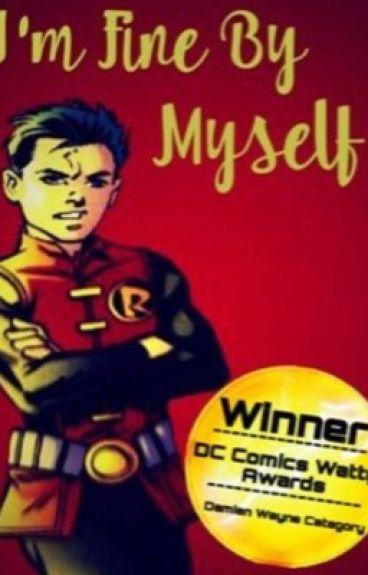 I'm Fine By Myself   Damian Wayne
