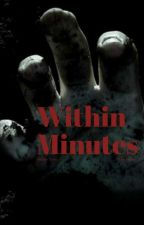 Within Minutes (WS2) by ShavaMoore